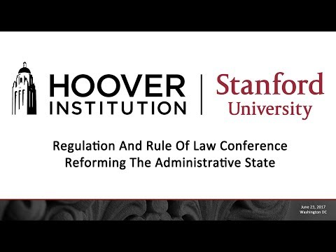Regulation And Rule Of Law Conference: Reforming The Administrative State