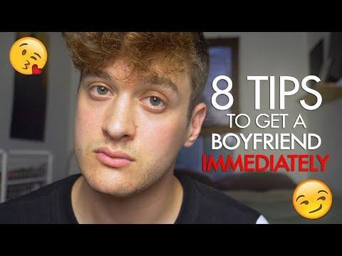 8 Tips to get a Boyfriend IMMEDIATELY