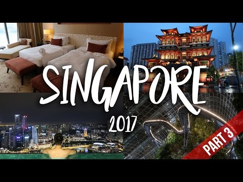 SINGAPORE | TRAVEL VLOG 2017 [PART 3]
