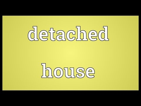 Detached house Meaning