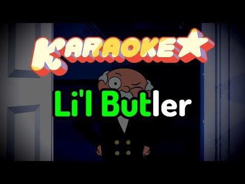 Li'l Butler - Steven Universe Karaoke