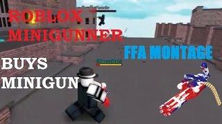 ROBLOX MINIGUNNER BUYS MINIGUN - R2DA Minigun FFA Montage