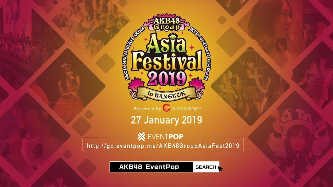 Introduction : AKB48 Group Asia Festival 2019 in BANGKOK / AKB48[公式]