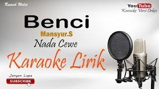 Benci - Nada Cewe - Cover By Karaoke Versi Orkes