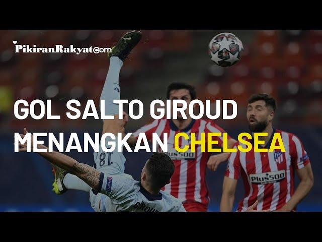 Atletico Madrid vs Chelsea, Olivier Giroud Cetak Gol Cantik, Thomas Tuchel: Tak Perlu Terkejut