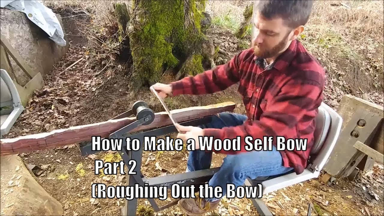 How to Make a Wood Self Bow, Part 2  (Roughing out the Bow)