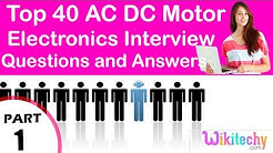 Top 40 AC DC Motor ece technical interview questions and answers Tutorial for Fresher