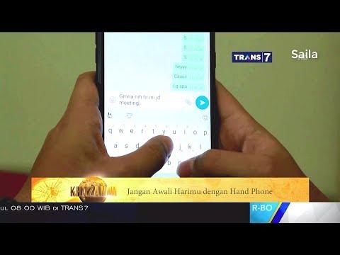 Mengawali Hari dengan Telepon Genggam ~ KHAZANAH Islam 18 September 2017
