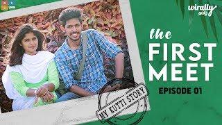 The First Meet - My Kutti Story (EP 01)  || Wirally Tamil || Tamada Media