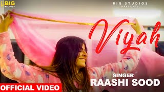 Viyah(Raashi Sood) | Romantic Love Story | Romantic Wedding Song 2019