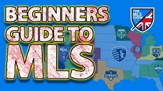 The Beginner's Guide To MLS