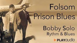 Folsom Prison Blues - Bobby Solo - Grandi Successi Rhytm & Blues - PLAYaudio