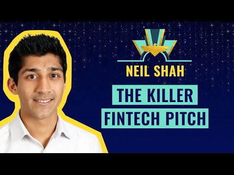 """The Killer Fintech Pitch"" by Neil Shah from Dawn Capital"
