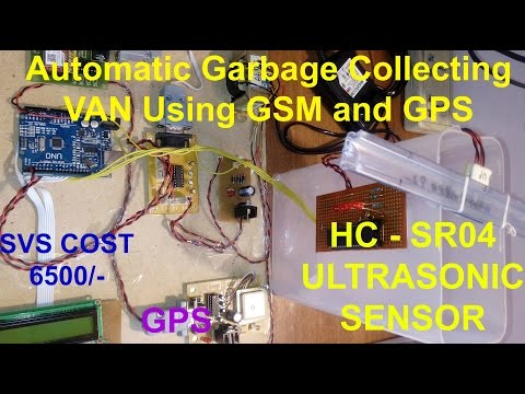 Automatic Garbage Collecting VAN Using GSM and GPS
