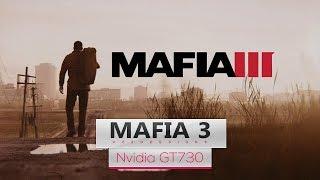 Mafia 3 on Intel Core 2 Quad Q8400 & Nvidia GT730