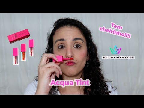 Lançamento Acqua Tint Mari Maria Makeup
