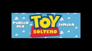 Jamsha & Pablito Mix   Toy Soltero
