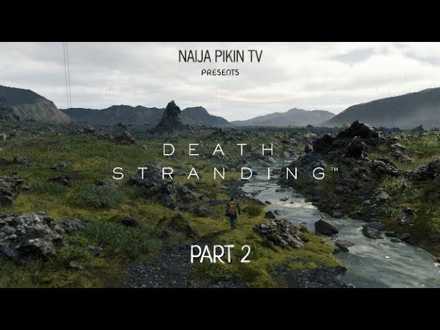 {GAMEPLAY} Death Stranding - Part 2 HD