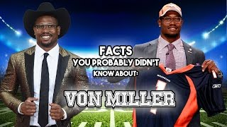 Von Miller: 20 Facts You Probably Didn't Know