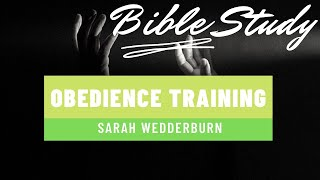 Obedience Training | Min Sarah Wedderburn | April 28, 2021| WHCCOGLiveTV