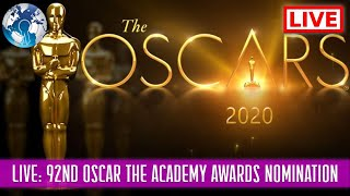 WATCH LIVE: 92nd OSCAR The Academy Awards 2020 Nomination