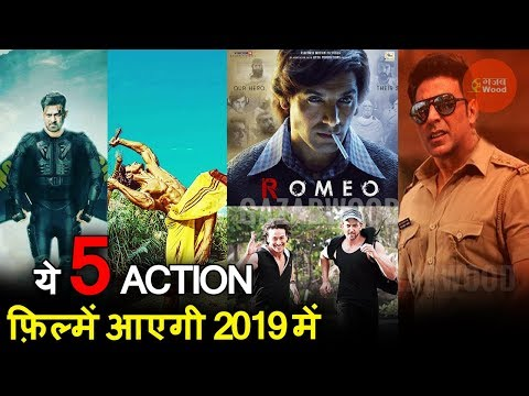 Top 5 Upcoming Action movies in 2019 | Best Action Thriller upcoming Bollywood movies