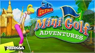 HAVE WE BROKEN THE GAME? | 3D ULTRA MINIGOLF