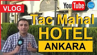 ⚜️Tac Mahal Otel Ankara ⭐️Alkolsüz Aile Oteli 🌙İslami Otel Ankara ✔️Tüm Detaylar