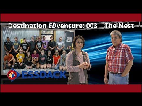 Destination EDventure: 003   The Nest    Garden Plain High School