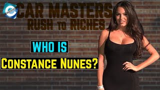 Everything About Car Masters: Rust to Riches Constance Nunes