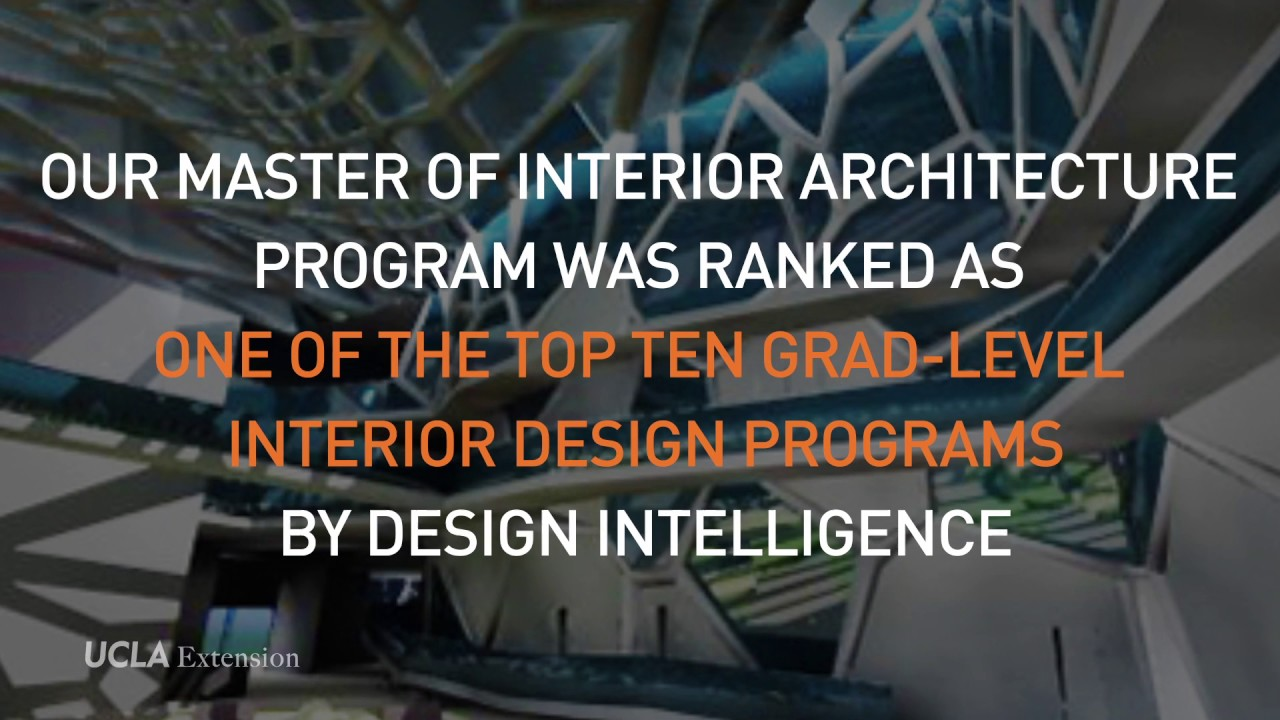 Ucla Extension Arc Id Top 10 Graduate Program In Interior Design Youtube