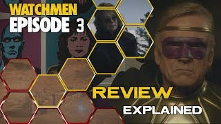 Watchmen Episode 3 Review and Explained Spoilers