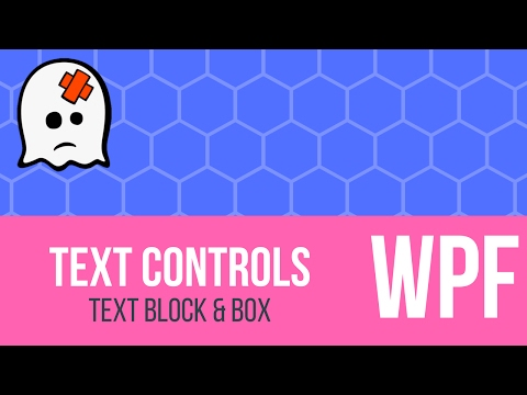 C# WPF Tutorial - Text Block & Text Box