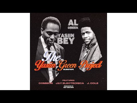 Yasiin Bey & Al Green   The Yasiin Green Project (Full Album)