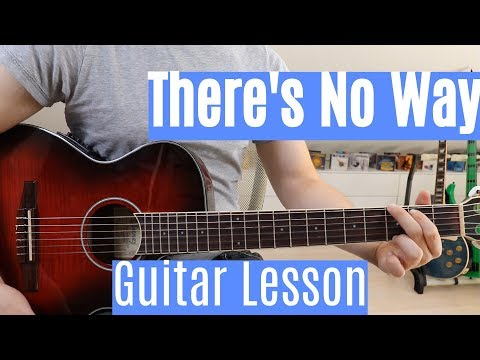 Lauv ft. Julia Michaels - There's No Way | Guitar Lesson (Tutorial) | Easy How To Play (Chords)