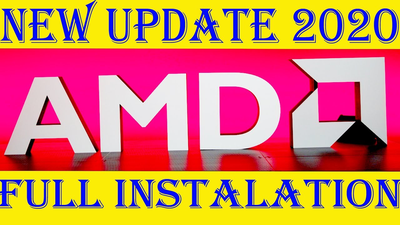 How to New Latest Update & Install AMD Radeon Graphic ...