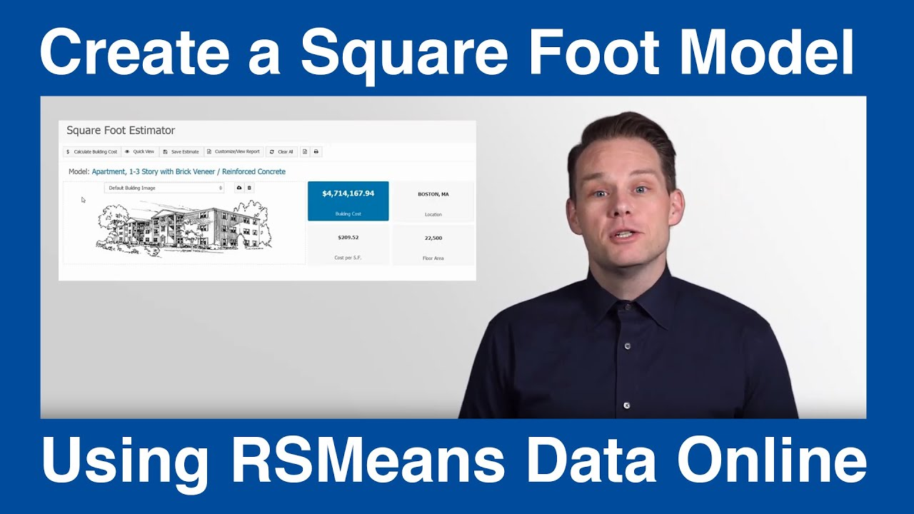 Using RSMeans Data Online Construction Estimate Software to Quickly Create  a Square Foot Model