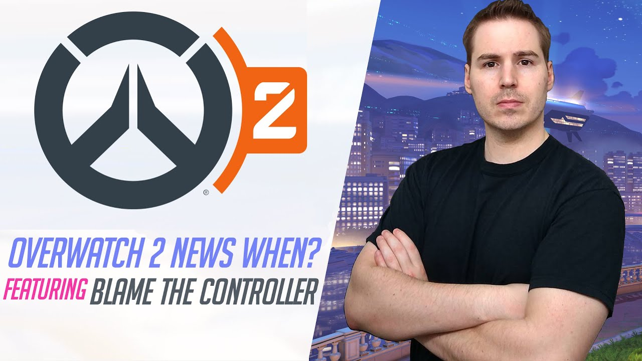 Overwatch 2 News When? Featuring Blame the Controller | 🧡 Overwatch