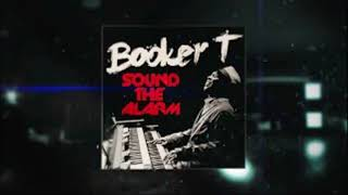 Booker T Jones All Over The Place Ft Luke James