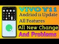 - vivo y11 andriod 11 update features | Vivo y11 andriod 11 review |vivo y11 andriod 11 update problem