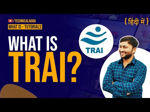 What is TRAI? Why Telecom Operaors Like - Jio, Airtel goes there?