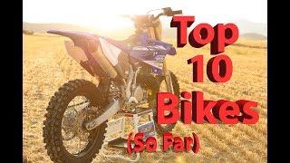 My Top 10 Favorite Dirt Bikes So Far