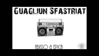 Abisso feat Epica - Guagliun sfastriat