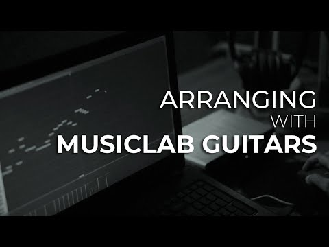 Arranging With MusicLab Guitars