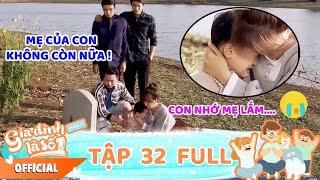 Gia đình là số 1 Phần 3 | Tập 32 Full: Phim Gia Đình Việt hay nhất 2020 - Phim Tình cảm Hài HTV7