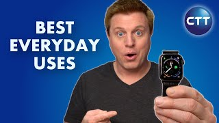 Top 10 Everyday Apple Watch Uses! Why You Need One