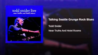 Talking Seattle Grunge Rock Blues