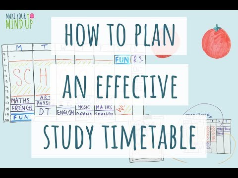 How To Make An Effective Study Timetable | Study Effectively (2018)
