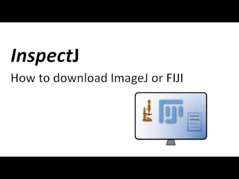 InspectJ - 4 - How To Download ImageJ And FIJI
