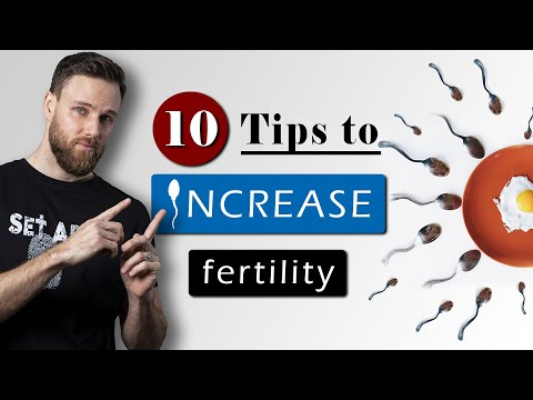 How to INCREASE SPERM COUNT & MOTILITY naturally || 10 Male FERTILITY tips